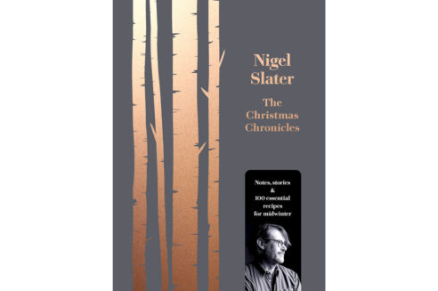 The Garnered - Nigel Slater The Christmas Chronicles The Garnered A